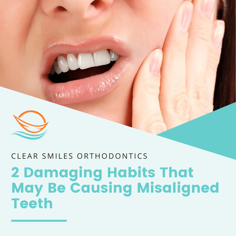 2 Damaging Habits That May Be Causing Misaligned Teeth