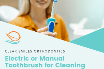 Electric or Manual Toothbrush for Braces?