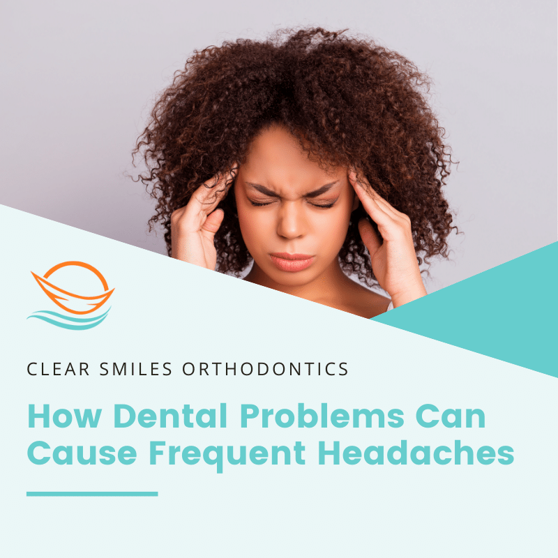 How Dental Problems Can Cause Frequent Headaches